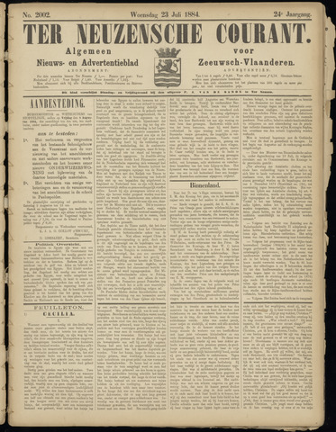 Ter Neuzensche Courant. Algemeen Nieuws- en Advertentieblad voor Zeeuwsch-Vlaanderen / Neuzensche Courant ... (idem) / (Algemeen) nieuws en advertentieblad voor Zeeuwsch-Vlaanderen 1884-07-23