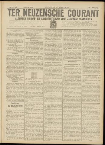 Ter Neuzensche Courant. Algemeen Nieuws- en Advertentieblad voor Zeeuwsch-Vlaanderen / Neuzensche Courant ... (idem) / (Algemeen) nieuws en advertentieblad voor Zeeuwsch-Vlaanderen 1938-04-27