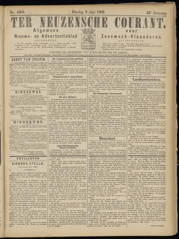 Ter Neuzensche Courant. Algemeen Nieuws- en Advertentieblad voor Zeeuwsch-Vlaanderen / Neuzensche Courant ... (idem) / (Algemeen) nieuws en advertentieblad voor Zeeuwsch-Vlaanderen 1903-06-09