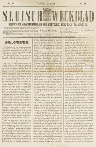 Sluisch Weekblad. Nieuws- en advertentieblad voor Westelijk Zeeuwsch-Vlaanderen 1871-03-10