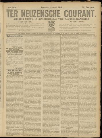 Ter Neuzensche Courant. Algemeen Nieuws- en Advertentieblad voor Zeeuwsch-Vlaanderen / Neuzensche Courant ... (idem) / (Algemeen) nieuws en advertentieblad voor Zeeuwsch-Vlaanderen 1919-04-15