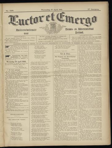 Luctor et Emergo. Antirevolutionair nieuws- en advertentieblad voor Zeeland / Zeeuwsch-Vlaanderen. Orgaan ter verspreiding van de christelijke beginselen in Zeeuwsch-Vlaanderen 1916-04-19