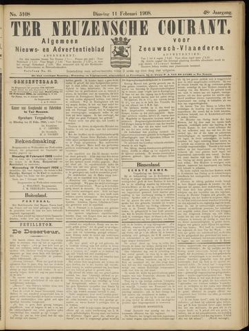 Ter Neuzensche Courant. Algemeen Nieuws- en Advertentieblad voor Zeeuwsch-Vlaanderen / Neuzensche Courant ... (idem) / (Algemeen) nieuws en advertentieblad voor Zeeuwsch-Vlaanderen 1908-02-11