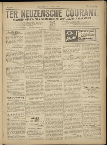 Ter Neuzensche Courant. Algemeen Nieuws- en Advertentieblad voor Zeeuwsch-Vlaanderen / Neuzensche Courant ... (idem) / (Algemeen) nieuws en advertentieblad voor Zeeuwsch-Vlaanderen 1931-04-01