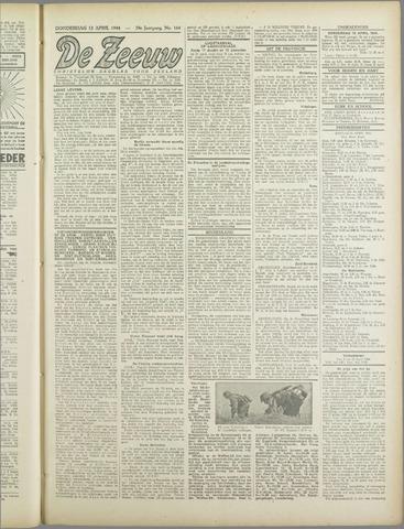 De Zeeuw. Christelijk-historisch nieuwsblad voor Zeeland 1944-04-13