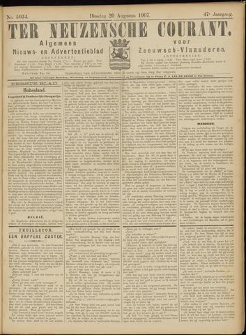 Ter Neuzensche Courant. Algemeen Nieuws- en Advertentieblad voor Zeeuwsch-Vlaanderen / Neuzensche Courant ... (idem) / (Algemeen) nieuws en advertentieblad voor Zeeuwsch-Vlaanderen 1907-08-20
