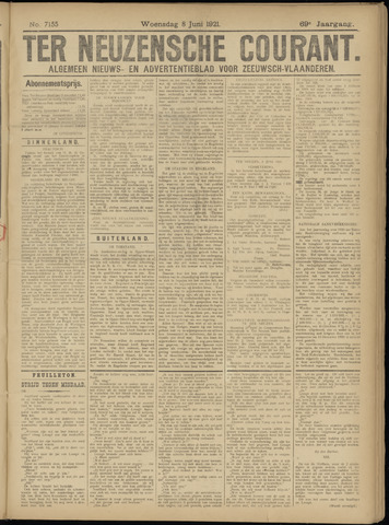 Ter Neuzensche Courant. Algemeen Nieuws- en Advertentieblad voor Zeeuwsch-Vlaanderen / Neuzensche Courant ... (idem) / (Algemeen) nieuws en advertentieblad voor Zeeuwsch-Vlaanderen 1921-06-08