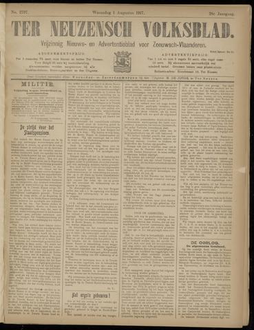 Ter Neuzensch Volksblad. Vrijzinnig nieuws- en advertentieblad voor Zeeuwsch- Vlaanderen / Zeeuwsch Nieuwsblad. Nieuws- en advertentieblad voor Zeeland 1917-08-01