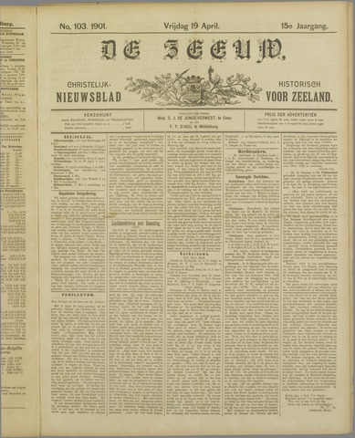 De Zeeuw. Christelijk-historisch nieuwsblad voor Zeeland 1901-04-19
