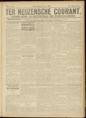 Ter Neuzensche Courant. Algemeen Nieuws- en Advertentieblad voor Zeeuwsch-Vlaanderen / Neuzensche Courant ... (idem) / (Algemeen) nieuws en advertentieblad voor Zeeuwsch-Vlaanderen 1926-06-09