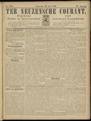 Ter Neuzensche Courant. Algemeen Nieuws- en Advertentieblad voor Zeeuwsch-Vlaanderen / Neuzensche Courant ... (idem) / (Algemeen) nieuws en advertentieblad voor Zeeuwsch-Vlaanderen 1909-04-29