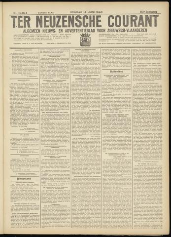 Ter Neuzensche Courant. Algemeen Nieuws- en Advertentieblad voor Zeeuwsch-Vlaanderen / Neuzensche Courant ... (idem) / (Algemeen) nieuws en advertentieblad voor Zeeuwsch-Vlaanderen 1940-06-14