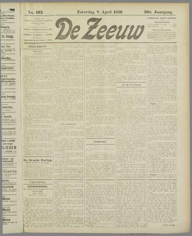 De Zeeuw. Christelijk-historisch nieuwsblad voor Zeeland 1916-04-08