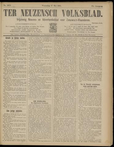 Ter Neuzensch Volksblad. Vrijzinnig nieuws- en advertentieblad voor Zeeuwsch- Vlaanderen / Zeeuwsch Nieuwsblad. Nieuws- en advertentieblad voor Zeeland 1916-05-17
