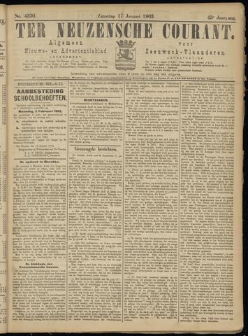 Ter Neuzensche Courant. Algemeen Nieuws- en Advertentieblad voor Zeeuwsch-Vlaanderen / Neuzensche Courant ... (idem) / (Algemeen) nieuws en advertentieblad voor Zeeuwsch-Vlaanderen 1903-01-17