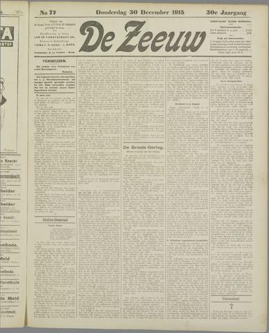 De Zeeuw. Christelijk-historisch nieuwsblad voor Zeeland 1915-12-30