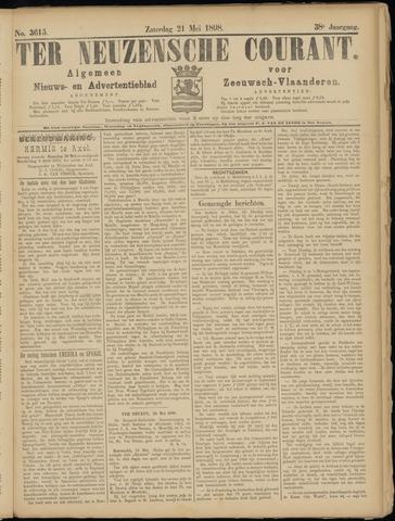 Ter Neuzensche Courant. Algemeen Nieuws- en Advertentieblad voor Zeeuwsch-Vlaanderen / Neuzensche Courant ... (idem) / (Algemeen) nieuws en advertentieblad voor Zeeuwsch-Vlaanderen 1898-05-21