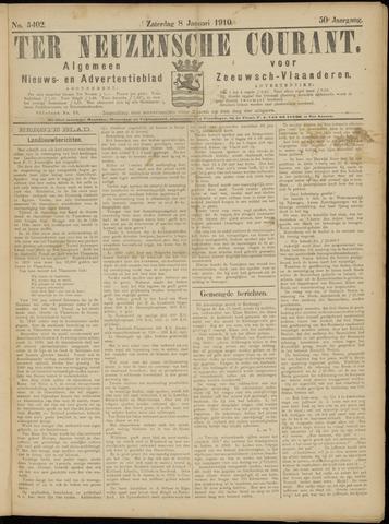 Ter Neuzensche Courant. Algemeen Nieuws- en Advertentieblad voor Zeeuwsch-Vlaanderen / Neuzensche Courant ... (idem) / (Algemeen) nieuws en advertentieblad voor Zeeuwsch-Vlaanderen 1910-01-08
