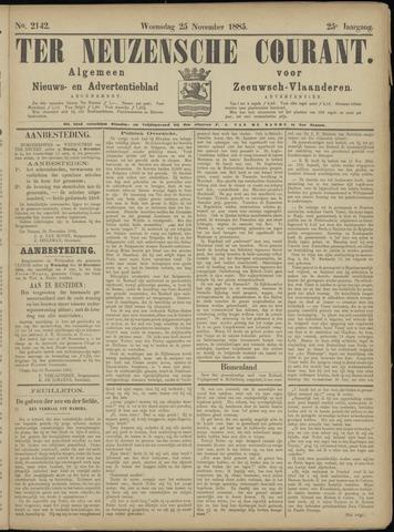 Ter Neuzensche Courant. Algemeen Nieuws- en Advertentieblad voor Zeeuwsch-Vlaanderen / Neuzensche Courant ... (idem) / (Algemeen) nieuws en advertentieblad voor Zeeuwsch-Vlaanderen 1885-11-25