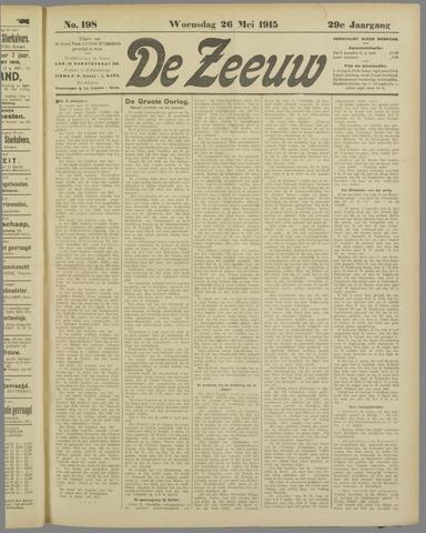 De Zeeuw. Christelijk-historisch nieuwsblad voor Zeeland 1915-05-26