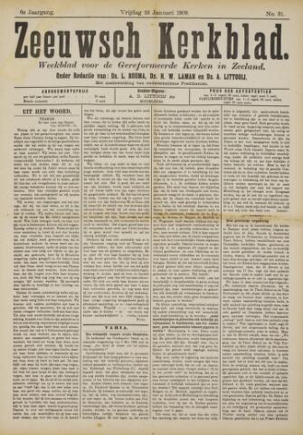Zeeuwsche kerkbode, weekblad gewijd aan de belangen der gereformeerde kerken/ Zeeuwsch kerkblad 1909-01-22