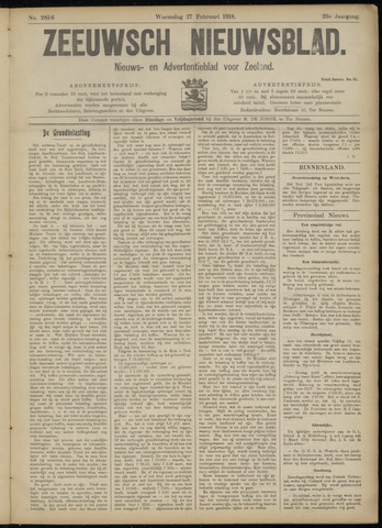 Ter Neuzensch Volksblad. Vrijzinnig nieuws- en advertentieblad voor Zeeuwsch- Vlaanderen / Zeeuwsch Nieuwsblad. Nieuws- en advertentieblad voor Zeeland 1918-02-27