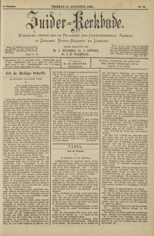 Zuider Kerkbode, Weekblad gewijd aan de belangen der gereformeerde kerken in Zeeland, Noord-Brabant en Limburg. 1899-08-25