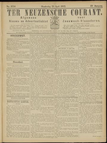 Ter Neuzensche Courant. Algemeen Nieuws- en Advertentieblad voor Zeeuwsch-Vlaanderen / Neuzensche Courant ... (idem) / (Algemeen) nieuws en advertentieblad voor Zeeuwsch-Vlaanderen 1912-04-25