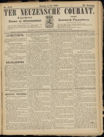 Ter Neuzensche Courant. Algemeen Nieuws- en Advertentieblad voor Zeeuwsch-Vlaanderen / Neuzensche Courant ... (idem) / (Algemeen) nieuws en advertentieblad voor Zeeuwsch-Vlaanderen 1899-07-04