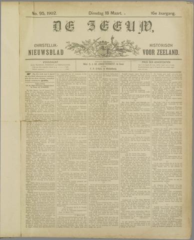 De Zeeuw. Christelijk-historisch nieuwsblad voor Zeeland 1902-03-18