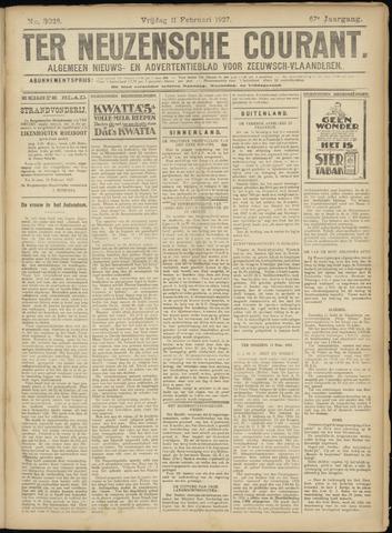 Ter Neuzensche Courant. Algemeen Nieuws- en Advertentieblad voor Zeeuwsch-Vlaanderen / Neuzensche Courant ... (idem) / (Algemeen) nieuws en advertentieblad voor Zeeuwsch-Vlaanderen 1927-02-11