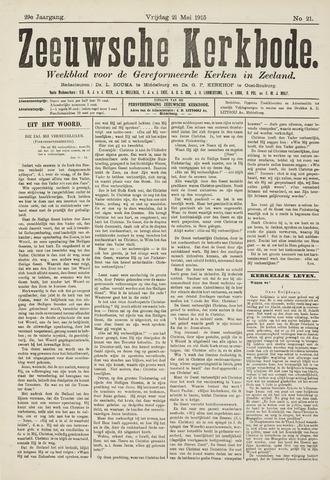Zeeuwsche kerkbode, weekblad gewijd aan de belangen der gereformeerde kerken/ Zeeuwsch kerkblad 1915-05-21
