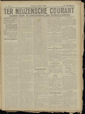 Ter Neuzensche Courant. Algemeen Nieuws- en Advertentieblad voor Zeeuwsch-Vlaanderen / Neuzensche Courant ... (idem) / (Algemeen) nieuws en advertentieblad voor Zeeuwsch-Vlaanderen 1923-07-13
