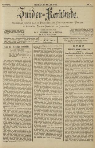 Zuider Kerkbode, Weekblad gewijd aan de belangen der gereformeerde kerken in Zeeland, Noord-Brabant en Limburg. 1899-03-24