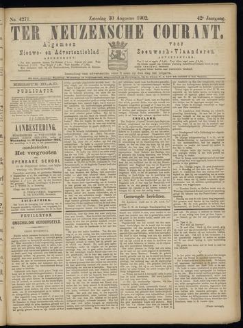 Ter Neuzensche Courant. Algemeen Nieuws- en Advertentieblad voor Zeeuwsch-Vlaanderen / Neuzensche Courant ... (idem) / (Algemeen) nieuws en advertentieblad voor Zeeuwsch-Vlaanderen 1902-08-30