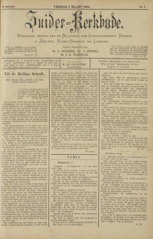Zuider Kerkbode, Weekblad gewijd aan de belangen der gereformeerde kerken in Zeeland, Noord-Brabant en Limburg. 1899-03-03