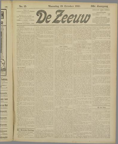 De Zeeuw. Christelijk-historisch nieuwsblad voor Zeeland 1915-10-18