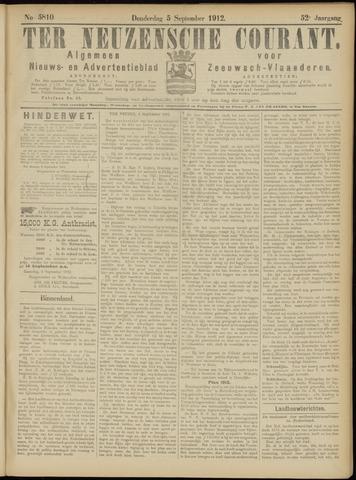 Ter Neuzensche Courant. Algemeen Nieuws- en Advertentieblad voor Zeeuwsch-Vlaanderen / Neuzensche Courant ... (idem) / (Algemeen) nieuws en advertentieblad voor Zeeuwsch-Vlaanderen 1912-09-05