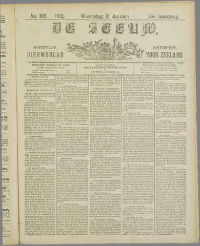 De Zeeuw. Christelijk-historisch nieuwsblad voor Zeeland 1912-01-31