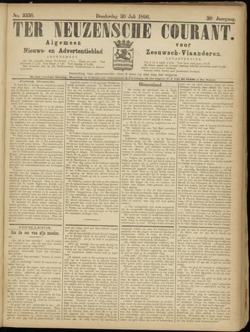 Ter Neuzensche Courant. Algemeen Nieuws- en Advertentieblad voor Zeeuwsch-Vlaanderen / Neuzensche Courant ... (idem) / (Algemeen) nieuws en advertentieblad voor Zeeuwsch-Vlaanderen 1896-07-30