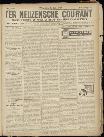 Ter Neuzensche Courant. Algemeen Nieuws- en Advertentieblad voor Zeeuwsch-Vlaanderen / Neuzensche Courant ... (idem) / (Algemeen) nieuws en advertentieblad voor Zeeuwsch-Vlaanderen 1929-06-19
