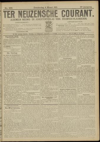 Ter Neuzensche Courant. Algemeen Nieuws- en Advertentieblad voor Zeeuwsch-Vlaanderen / Neuzensche Courant ... (idem) / (Algemeen) nieuws en advertentieblad voor Zeeuwsch-Vlaanderen 1915-03-04