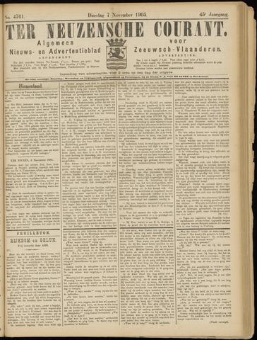 Ter Neuzensche Courant. Algemeen Nieuws- en Advertentieblad voor Zeeuwsch-Vlaanderen / Neuzensche Courant ... (idem) / (Algemeen) nieuws en advertentieblad voor Zeeuwsch-Vlaanderen 1905-11-07
