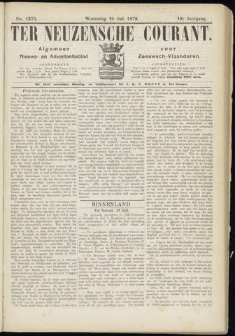 Ter Neuzensche Courant. Algemeen Nieuws- en Advertentieblad voor Zeeuwsch-Vlaanderen / Neuzensche Courant ... (idem) / (Algemeen) nieuws en advertentieblad voor Zeeuwsch-Vlaanderen 1878-07-24