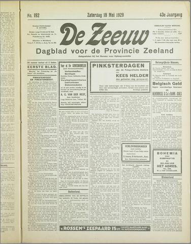De Zeeuw. Christelijk-historisch nieuwsblad voor Zeeland 1929-05-18