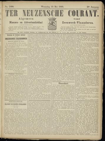Ter Neuzensche Courant. Algemeen Nieuws- en Advertentieblad voor Zeeuwsch-Vlaanderen / Neuzensche Courant ... (idem) / (Algemeen) nieuws en advertentieblad voor Zeeuwsch-Vlaanderen 1888-05-16