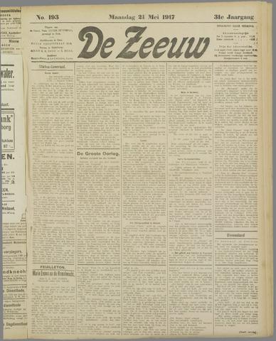 De Zeeuw. Christelijk-historisch nieuwsblad voor Zeeland 1917-05-21