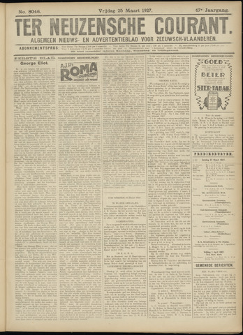 Ter Neuzensche Courant. Algemeen Nieuws- en Advertentieblad voor Zeeuwsch-Vlaanderen / Neuzensche Courant ... (idem) / (Algemeen) nieuws en advertentieblad voor Zeeuwsch-Vlaanderen 1927-03-25