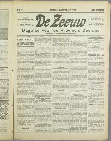 De Zeeuw. Christelijk-historisch nieuwsblad voor Zeeland 1929-12-16