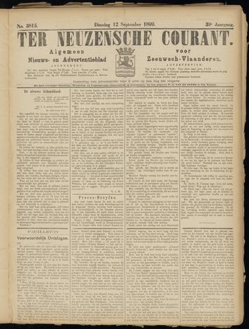 Ter Neuzensche Courant. Algemeen Nieuws- en Advertentieblad voor Zeeuwsch-Vlaanderen / Neuzensche Courant ... (idem) / (Algemeen) nieuws en advertentieblad voor Zeeuwsch-Vlaanderen 1899-09-12